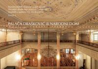 Palača Drašković ili Narodni dom : Opatička ulica 18, Zagreb : povijest gradnje, valorizacija i prijedlog konzervatorskih smjernica